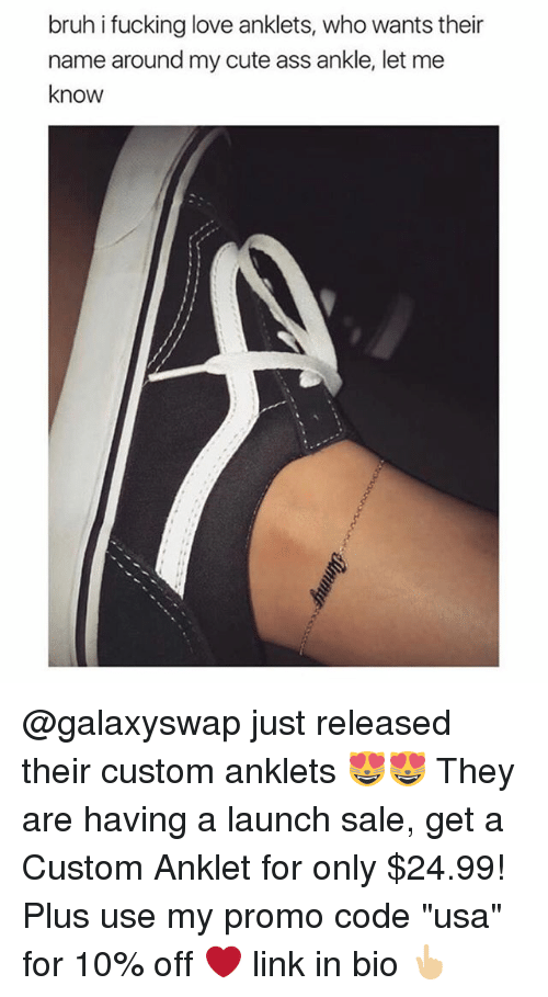 "Saled: bruh i fucking love anklets, who wants their  name around my cute ass ankle, let me  know @galaxyswap just released their custom anklets 😻😻 They are having a launch sale, get a Custom Anklet for only $24.99! Plus use my promo code ""usa"" for 10% off ❤️ link in bio 👆🏼"