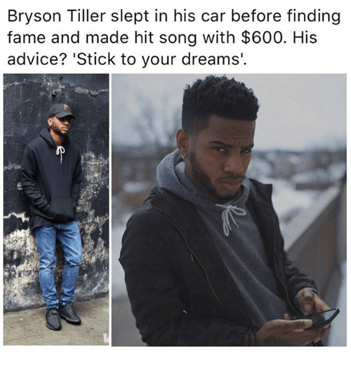 Bryson: Bryson Tiller slept in his car before finding  fame and made hit song with $600. His  advice? 'Stick to your dreams.