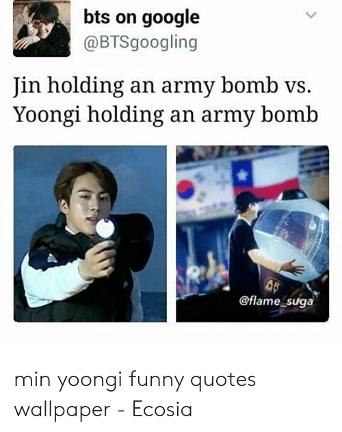 Bts On Google Jin Holding An Army Bomb Vs Yoongi Holding An