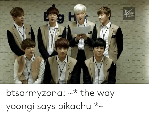 Pikachu, Tumblr, and Blog: btsarmyzona:  ~* the way yoongi says pikachu *~