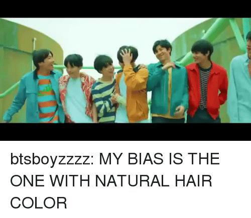 hair color: btsboyzzzz:  MY BIAS IS THE ONE WITH NATURAL HAIR COLOR