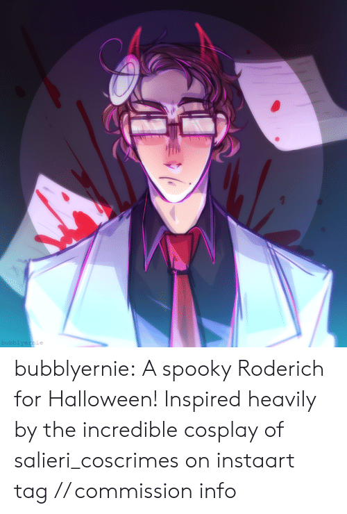 insta: bubblyernie bubblyernie:  A spooky Roderich for Halloween! Inspired heavily by the incredible cosplay of salieri_coscrimes on instaart tag // commission info