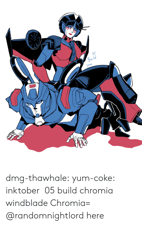 Tumblr, Blog, and Coke: Build  Yum dmg-thawhale:  yum-coke: inktober  05 build chromia windblade  Chromia= @randomnightlord here