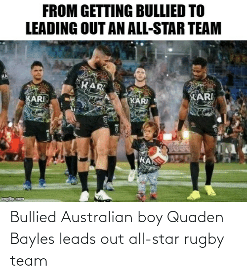All Star: Bullied Australian boy Quaden Bayles leads out all-star rugby team