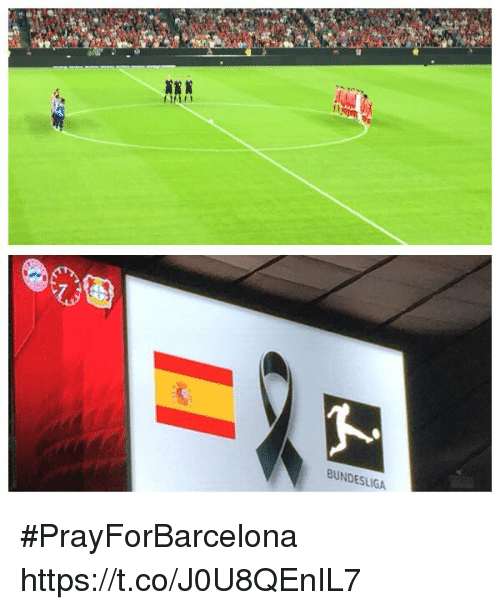 Memes, 🤖, and Bundesliga: BUNDESLIGA #PrayForBarcelona https://t.co/J0U8QEnIL7
