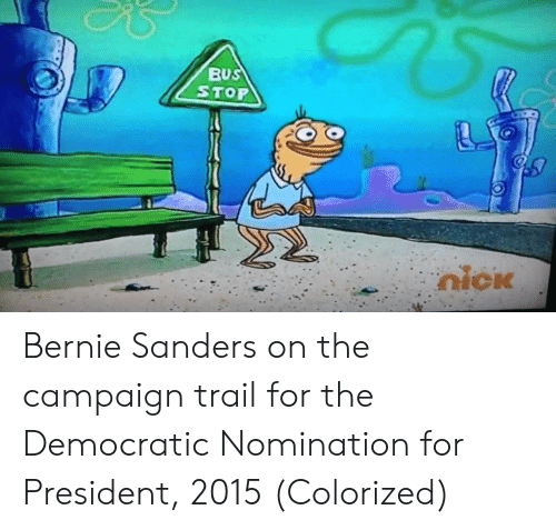 Campaigner: BUS  STOP Bernie Sanders on the campaign trail for the Democratic Nomination for President, 2015 (Colorized)
