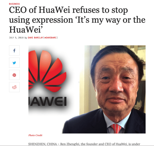 huawei: BUSINESS  CEO of HuaWei refuses to stop  using expression 'It's my way or the  HuaWei  ULY 5, 2818 by DAVE BARCLAY (eDAVEBARC)  AWEI  Photo Credit  SHENZHEN, CHINA-Ren Zhengfei, the founder and CEO of Huawei s under