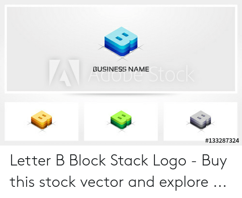 BUSINESS NAME Letter B Block Stack Logo - Buy This Stock Vector and