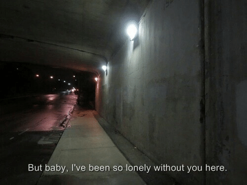 Baby, Been, and You: But baby, I've been so lonely without you here