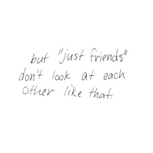 """Just Friends: but just friends""""  dont look at each  Ofrer like that"""