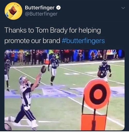 Butterfinger: Butterfinger  @Butterfinger  Thanks to Tom Brady for helping  promote our brand #butterfingers  memersdelig