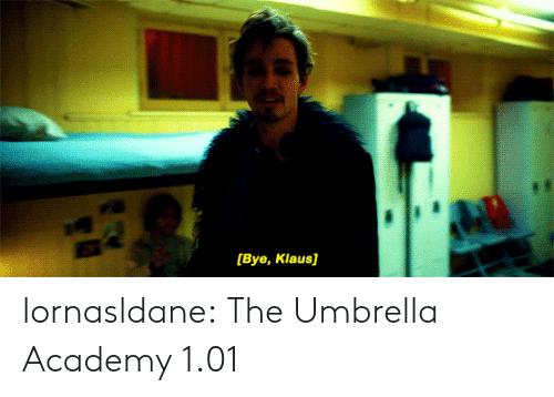 Tumblr, Academy, and Blog: [Bye, Klaus] lornasldane:  The Umbrella Academy 1.01