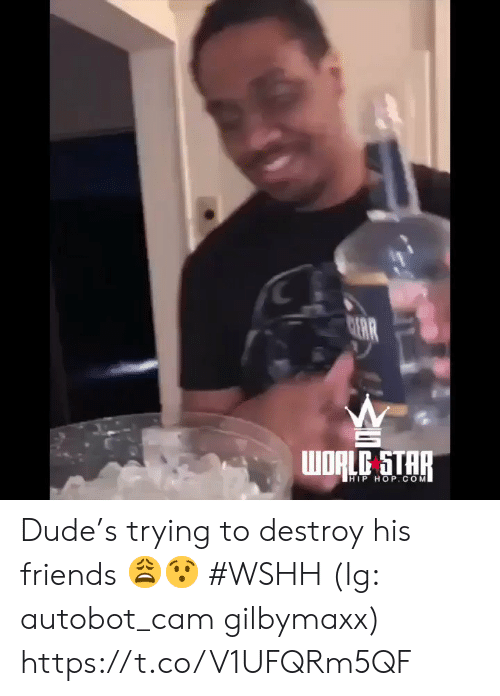 dude: C  AR  WORLC STAR  HIP HOP.COM Dude's trying to destroy his friends 😩😯 #WSHH (Ig: autobot_cam gilbymaxx) https://t.co/V1UFQRm5QF
