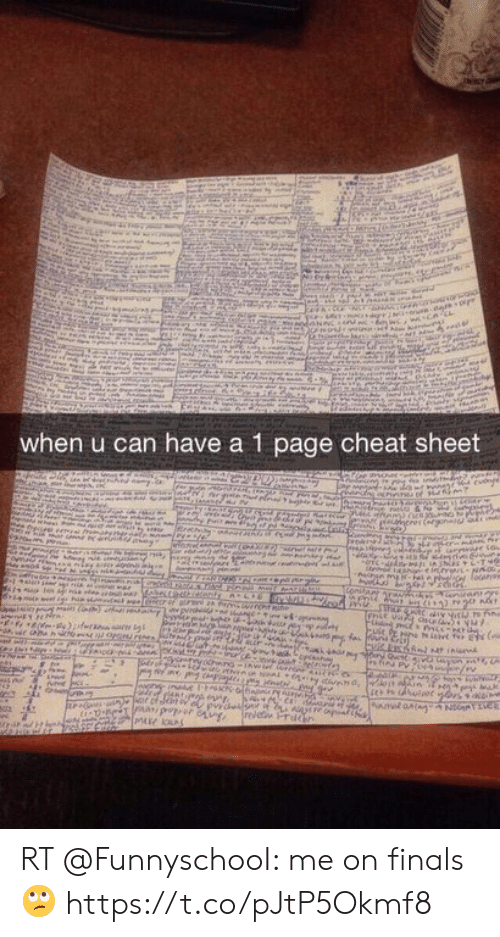 Finals, Memes, and 🤖: .c  when u can have a 1 page cheat sheet  Mawrnesr d cvonge  Fomed  heiner NK00  -14l  Contary aras  onrantor  opshey  weny int C  Pr tmo e  iesdhlet ors m  r or ofdenav o pvrd n , Al a N Tv  relet Pr RT @FunnyschooI: me on finals 🙄 https://t.co/pJtP5Okmf8