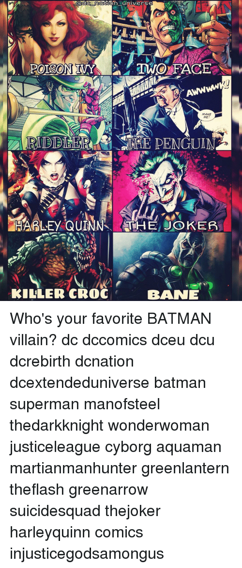 two faces: Caca nation universe  POISON MY TWO FACE  MAKE  ME  HARLEY QUINNS, THE JOKER  KILLER CROC  BRANE Who's your favorite BATMAN villain? dc dccomics dceu dcu dcrebirth dcnation dcextendeduniverse batman superman manofsteel thedarkknight wonderwoman justiceleague cyborg aquaman martianmanhunter greenlantern theflash greenarrow suicidesquad thejoker harleyquinn comics injusticegodsamongus