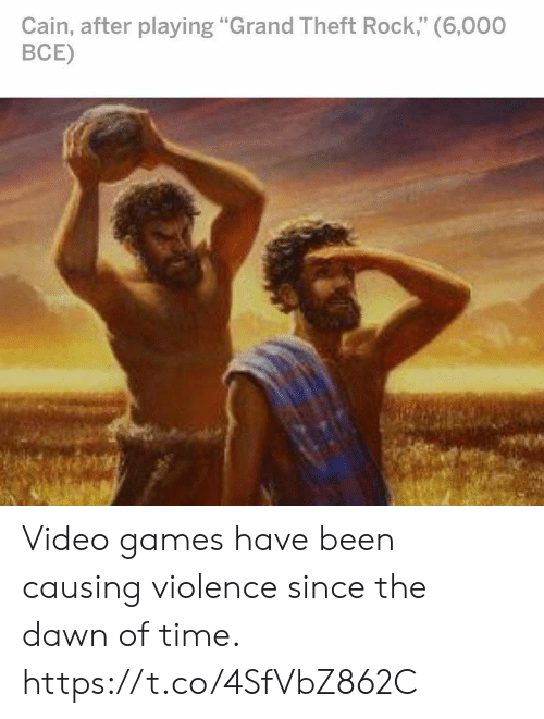 "grand theft: Cain, after playing ""Grand Theft Rock,"" (6,000  ВСЕ) Video games have been causing violence since the dawn of time. https://t.co/4SfVbZ862C"