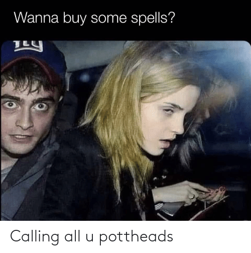 calling: Calling all u pottheads