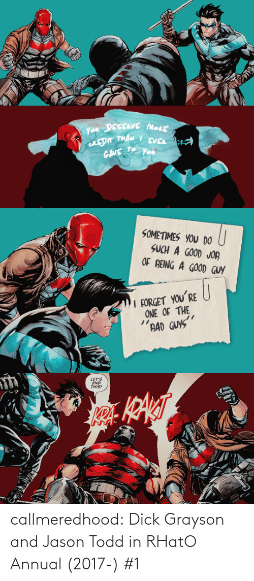 Dick: callmeredhood:  Dick Grayson and Jason Todd in RHatO Annual (2017-) #1