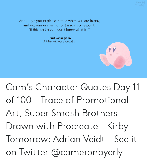adrian: Cam's Character Quotes Day 11 of 100 - Trace of Promotional Art, Super Smash Brothers - Drawn with Procreate - Kirby - Tomorrow: Adrian Veidt - See it on Twitter @cameronbyerly