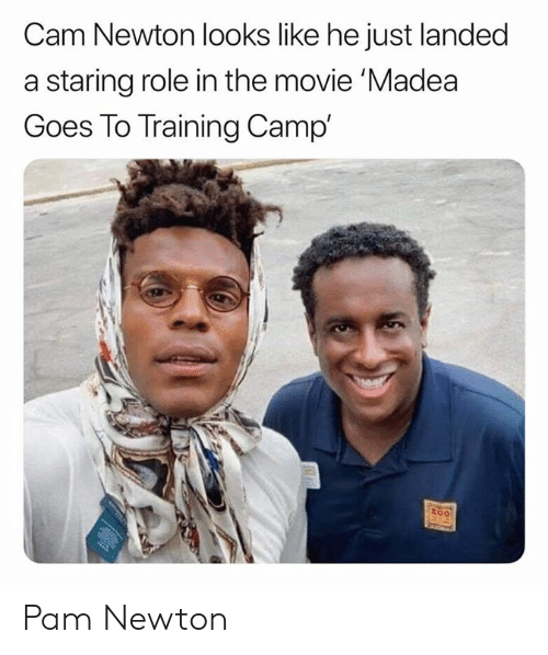 pam: Cam Newton looks like he just landed  a staring role in the movie 'Madea  Goes To Training Camp'  too Pam Newton