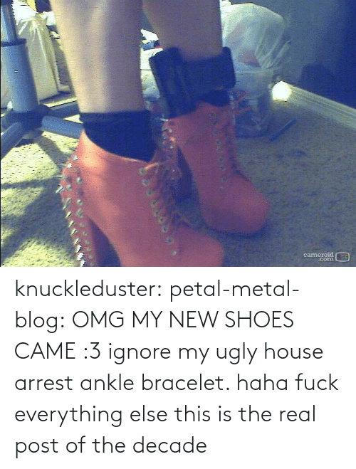 ignore: cameroid  corn knuckleduster: petal-metal-blog: OMG MY NEW SHOES CAME :3 ignore my ugly house arrest ankle bracelet. haha fuck everything else this is the real post of the decade