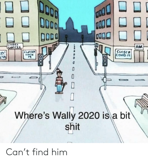 Find Him: Can't find him