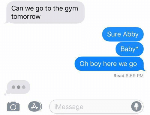 Gym, Tomorrow, and Baby: Can we go to the gym  tomorrow  Sure Abby  Baby*  Oh boy here we go  Read 8:59 PM  iMessage