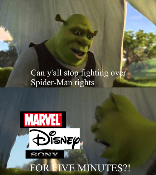 Sony, Spider, and SpiderMan: Can y'all stop fighting over  Spider-Man rights  MARVEL  DiSNEP  SONY  FOR FIVE MINUTES?!