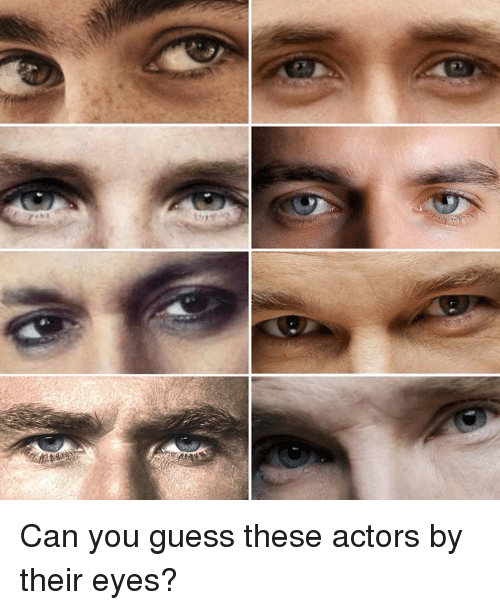 Dank, Guess, and 🤖: Can you guess these actors by their eyes?