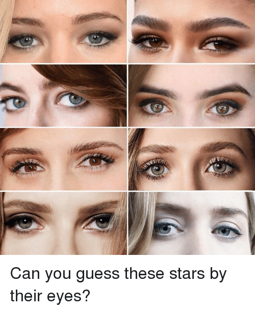 Dank, Guess, and Stars: Can you guess these stars by their eyes?