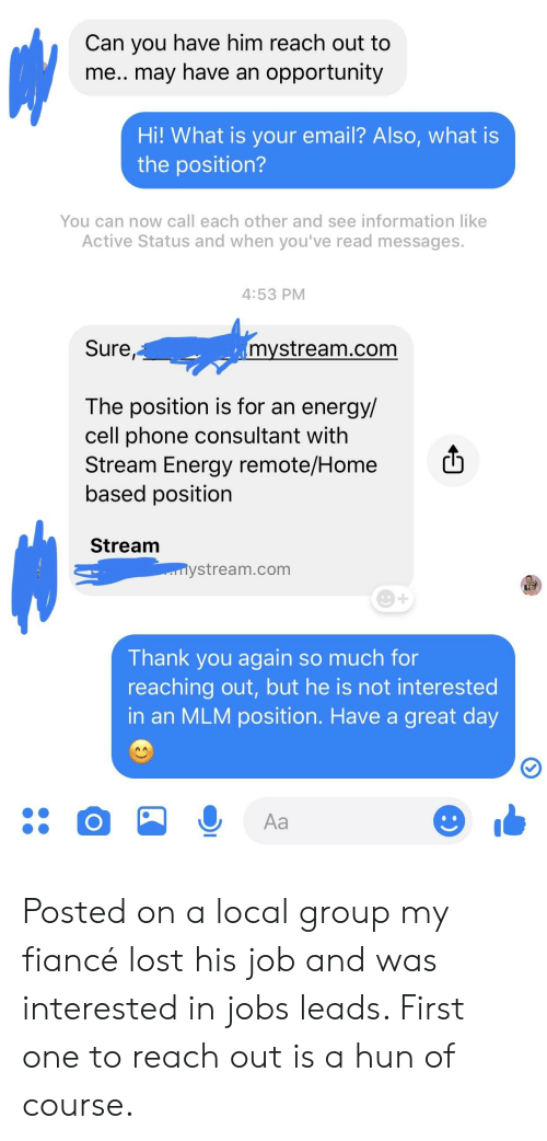 Stream Energy Phone Number >> Can You Have Him Reach Out To Me May Have An Opportunity Hi What Is
