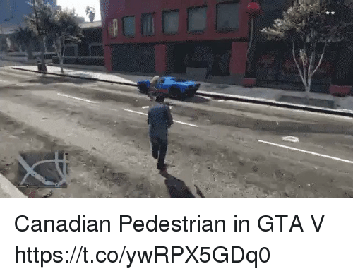 Gta V, Canadian, and Gta: Canadian Pedestrian in GTA V https://t.co/ywRPX5GDq0