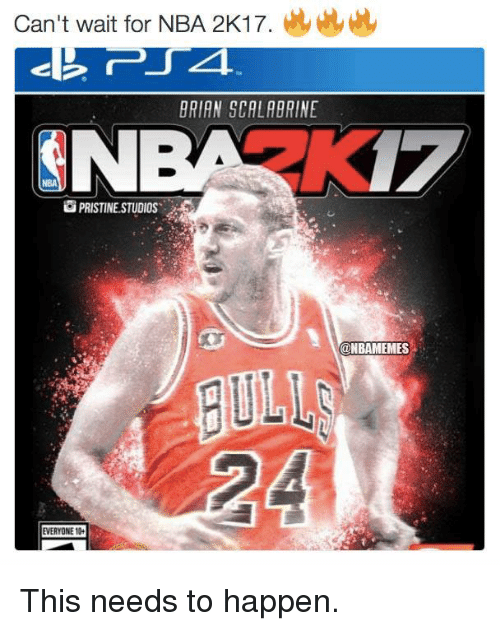 Nba, Pristine, and Brian Scalabrine: Can't wait for NBA 2K17.  BRIAN SCALABRINE  PRISTINE STUDIOS  EVERYONE 104  ONBAMEMES This needs to happen.