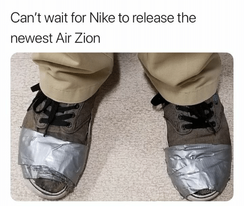 Nike, Air, and Zion: Can't wait for Nike to release the  newest Air Zion