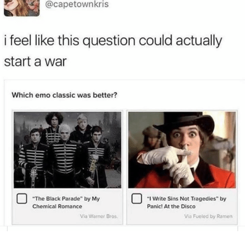 I Feel Like This Question Could Actually Start A War Which Emo