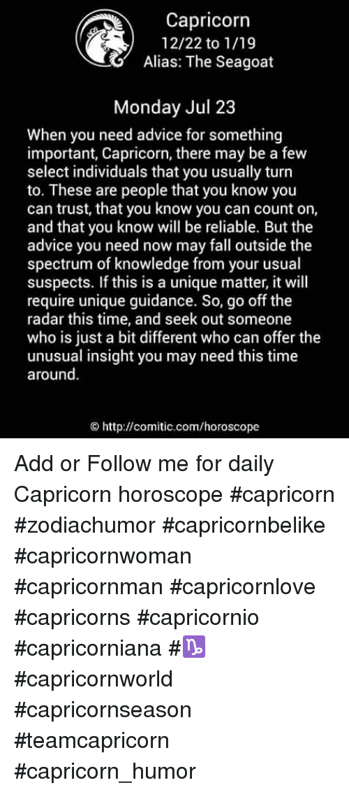Capricorn 1222 to 119 Alias the Seagoat Monday Jul 23 When