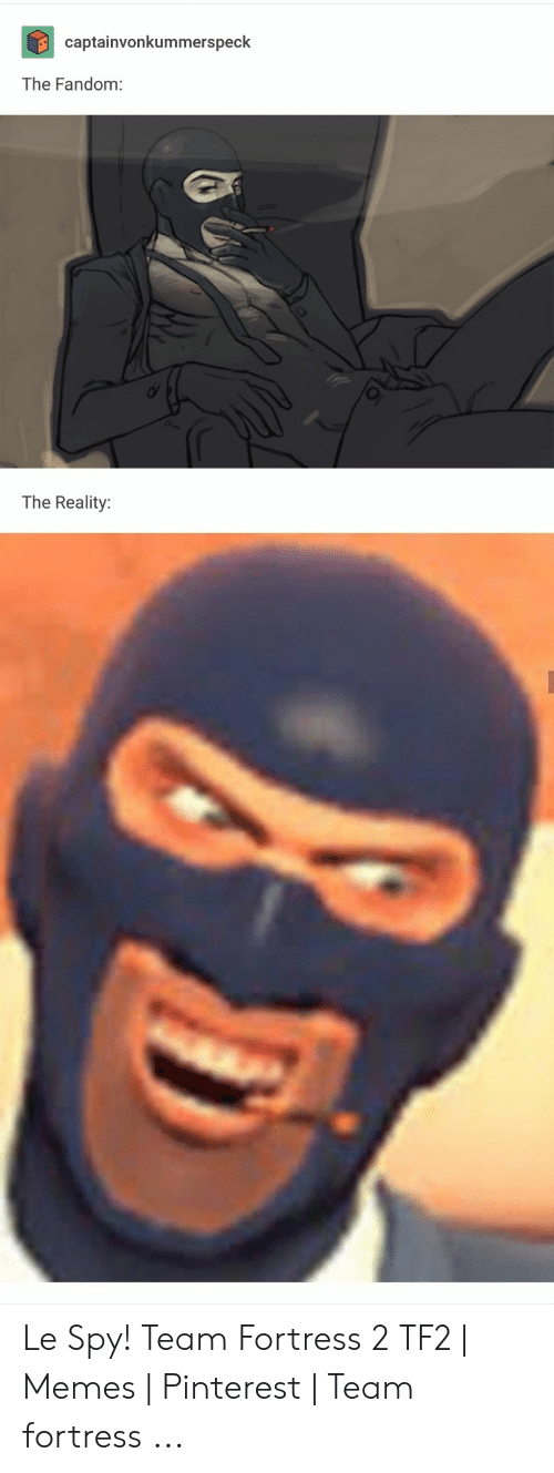 25 Best Memes About Spy Team Fortress 2 Spy Team Fortress 2