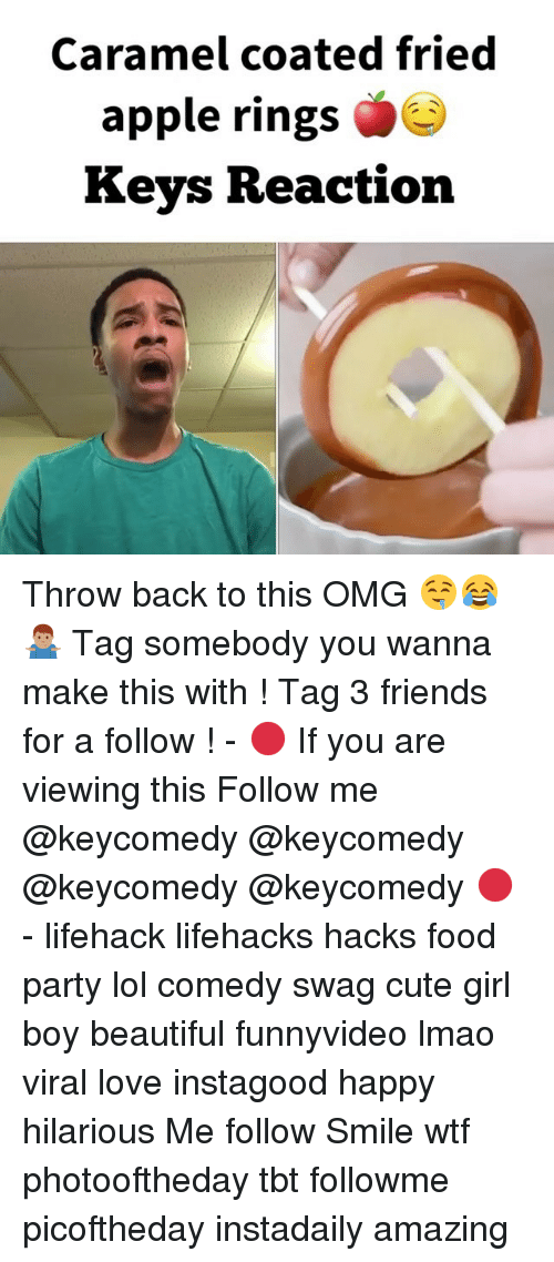 Lol Comedy: Caramel coated fried  apple rings  Keys Reaction Throw back to this OMG 🤤😂🤷🏽♂️ Tag somebody you wanna make this with ! Tag 3 friends for a follow ! - 🔴 If you are viewing this Follow me @keycomedy @keycomedy @keycomedy @keycomedy 🔴 - lifehack lifehacks hacks food party lol comedy swag cute girl boy beautiful funnyvideo lmao viral love instagood happy hilarious Me follow Smile wtf photooftheday tbt followme picoftheday instadaily amazing