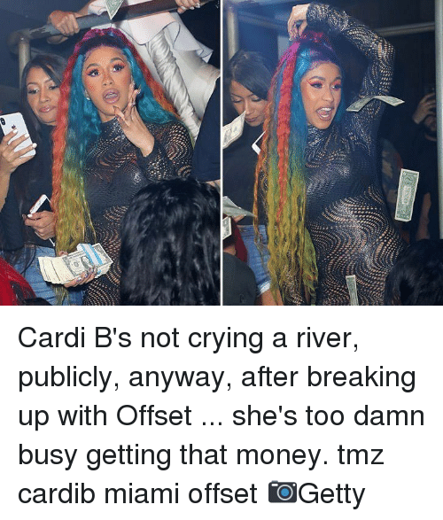 Crying, Memes, and Money: Cardi B's not crying a river, publicly, anyway, after breaking up with Offset ... she's too damn busy getting that money. tmz cardib miami offset 📷Getty
