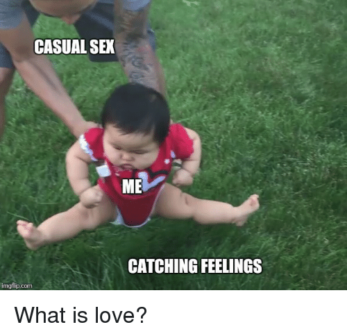 25 Best Memes About Me Catching Feelings Me Catching Feelings