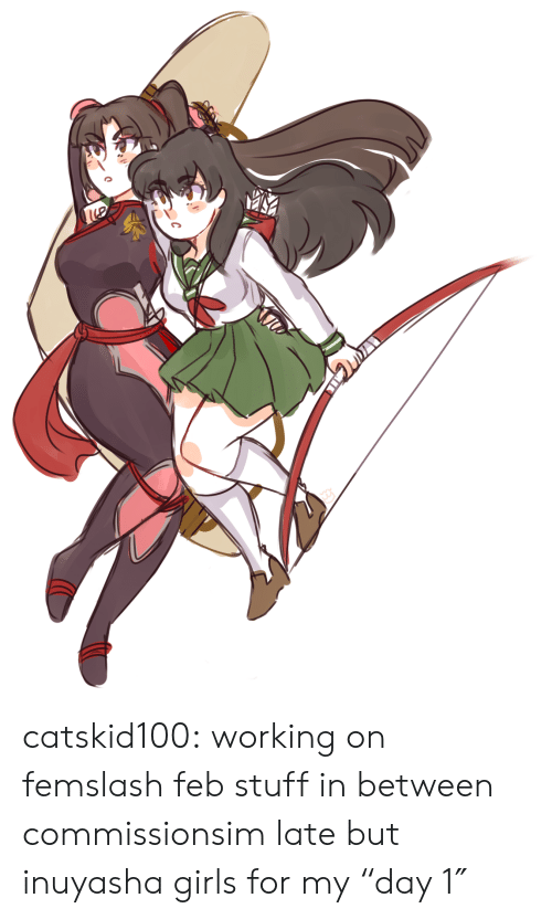 """Girls, Target, and Tumblr: catskid100:  working on femslash feb stuff in between commissionsim late but inuyasha girls for my""""day 1″"""
