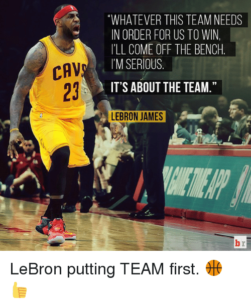 """Come Off The Bench: CAV  """"WHATEVER THIS TEAM NEEDS  IN ORDER FOR US TO WIN,  ILL COME OFF THE BENCH  I'M SERIOUS  IT'S ABOUT THE TEAM  LEBRON JAMES LeBron putting TEAM first. 🏀👍"""