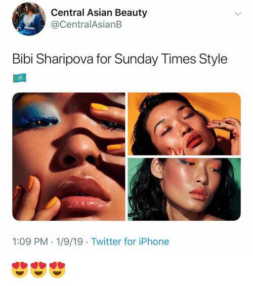Asian, Iphone, and Memes: Central Asian Beauty  @CentralAsianB  Bibi Sharipova for Sunday Times Style  1:09 PM- 1/9/19 - Twitter for iPhone 😍😍😍