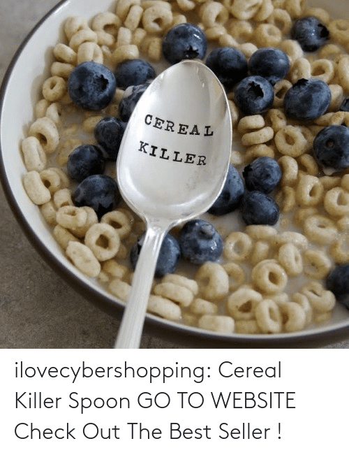cereal killer: CEREAL  KILLER ilovecybershopping:  Cereal Killer Spoon GO TO WEBSITE Check Out The Best Seller !