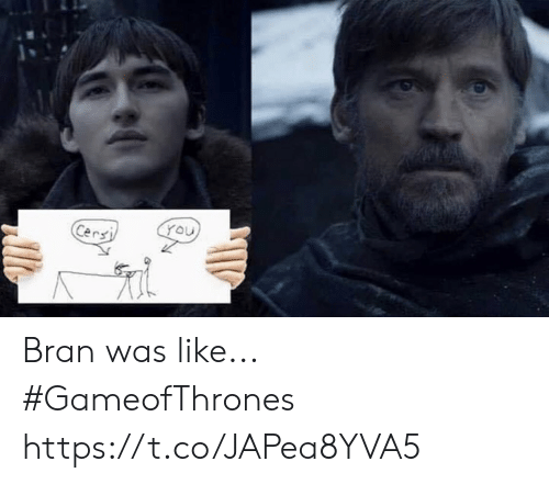 Memes, Bran, and 🤖: Cers Bran was like... #GameofThrones https://t.co/JAPea8YVA5