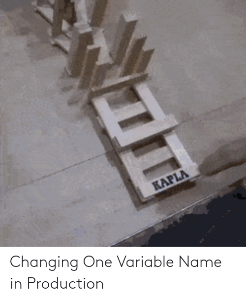 Production: Changing One Variable Name in Production