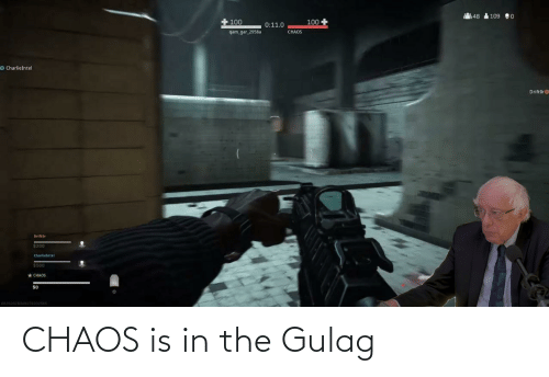 chaos: CHAOS is in the Gulag