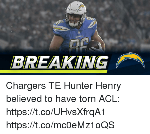 Memes, Chargers, and 🤖: CHARSERS  BREAKING Chargers TE Hunter Henry believed to have torn ACL: https://t.co/UHvsXfrqA1 https://t.co/mc0eMz1oQS