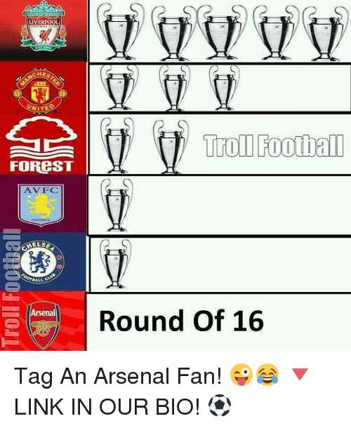 Galle: CHES  UNITED  FOREST  PREPARED  MELSE  GALL  Arsenal  Troll Football  Round of 16 Tag An Arsenal Fan! 😜😂 🔻LINK IN OUR BIO! ⚽