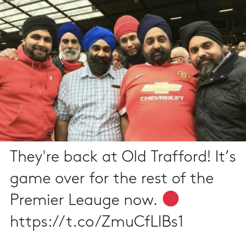 Soccer, Chevrolet, and Game: CHEVROLET They're back at Old Trafford! It's game over for the rest of the Premier Leauge now. 🔴 https://t.co/ZmuCfLlBs1
